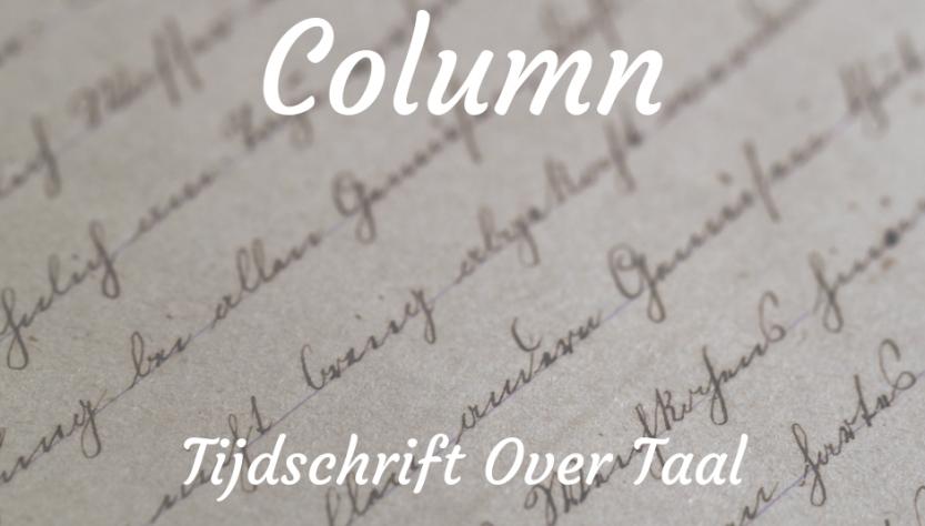Column Tijdschrift Over Taal